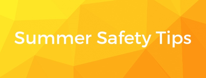 Summer Safety Tips